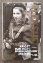Kriget har inget kvinnligt ansikte av SvetlanaAleksijevitj